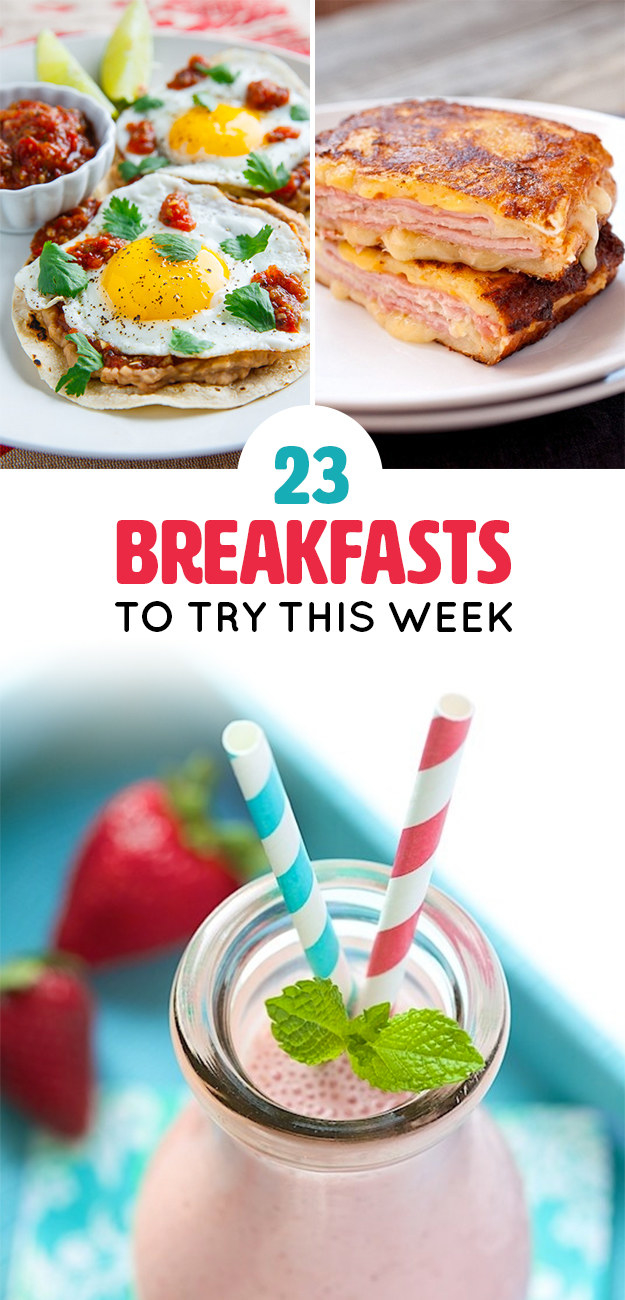 23 Breakfasts You'll Want To Eat All Day