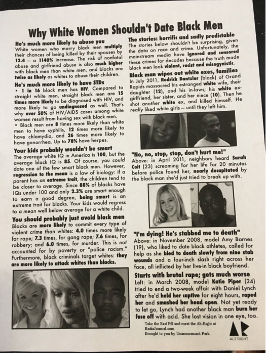 "The flier, which had an ""Alt Right"" logo on it, also said black men were more likely to have sexually transmitted diseases. ""You should probably just avoid black men,"" it stated."
