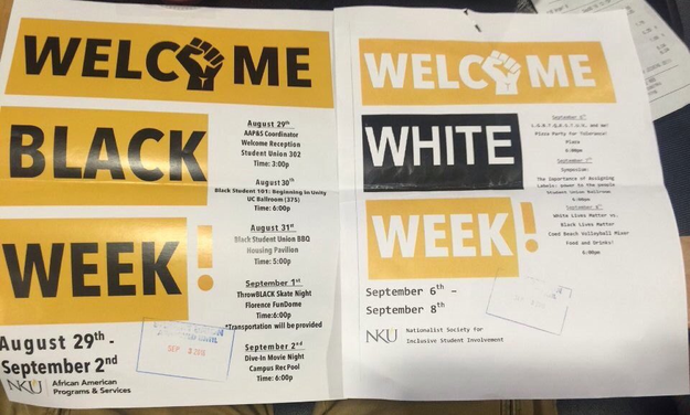 """A """"Welcome White Week"""" flyer placed next to a """"Welcome Black Week"""" poster sparked a student protest at Northern Kentucky University on Tuesday."""