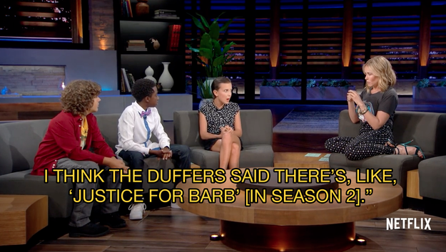 Like when the Stranger Things kids were all just casually hanging out with Chelsea Handler, talking about justice for Barb...