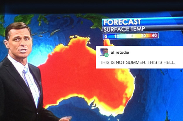 19 Of The Realest Tumblr Posts About Australian Weather