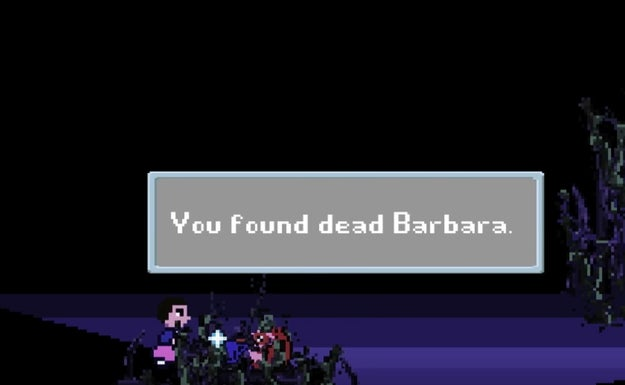 """While Barb's unfortunate end is captured with a simple message: """"You found dead Barbara."""" 😭"""