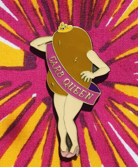 This royal potato enamel pin that says who you really are.