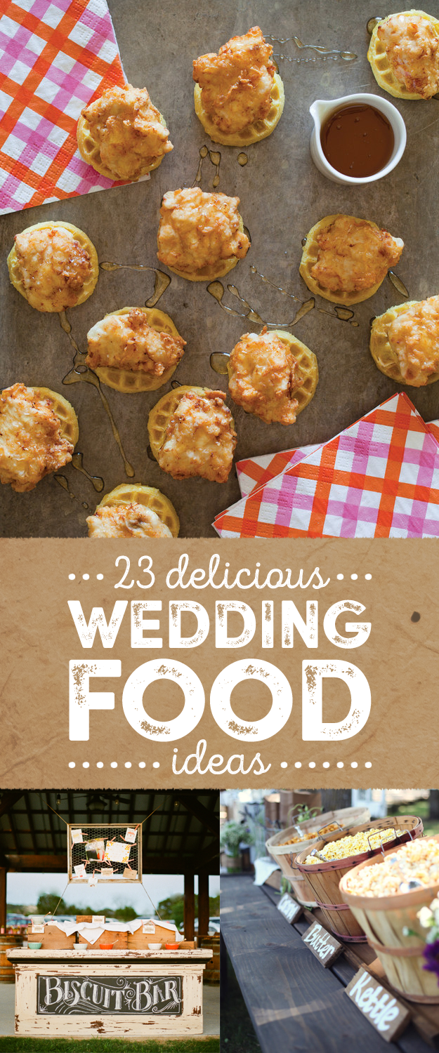 23 Mouth-Wateringly Delicious Food Ideas That'll Change The Wedding Game