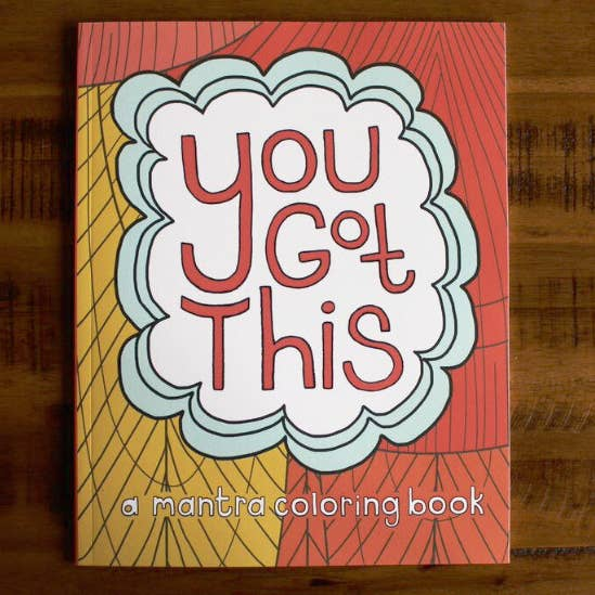 Do Some Work On This Simplistic Coloring Book With Positive Mantras That Will Sink In And Take Hold As You Color