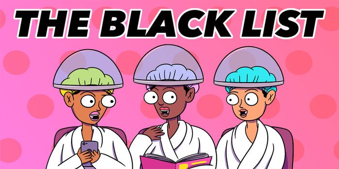 Welcome to The Black List! Each week, we'll share seven things from around the web that should be on every magical black girl's radar.