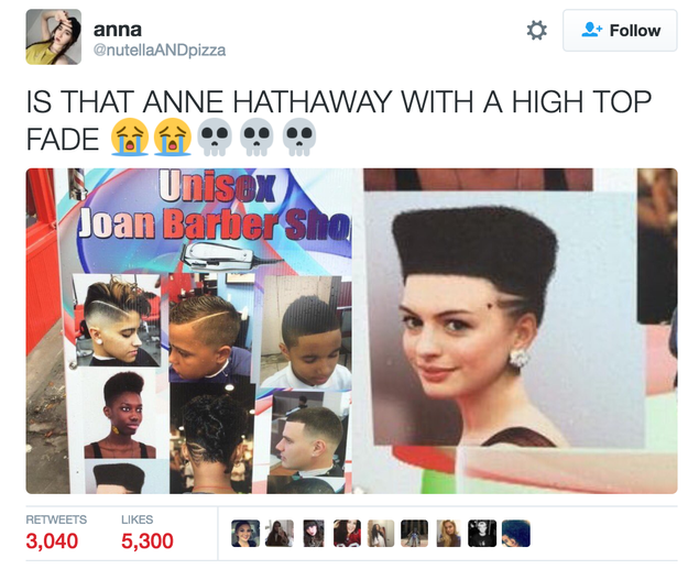 People are hella confused after images started floating around online of a barbershop sign featuring what looks to be Anne Hathaway photoshopped with a hi-top fade haircut.