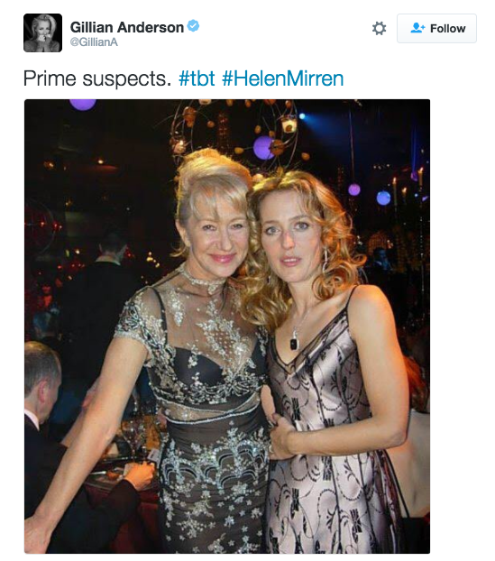 Gillian Anderson shared this photo of when she met Helen Mirren.