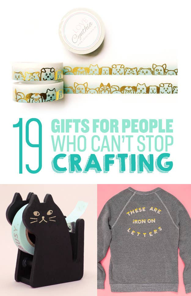 19 Gifts For People Who Can T Stop Crafting