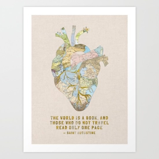 A lovely print that illustrates an adventurous heart and encourages you to never stop traveling/reading.