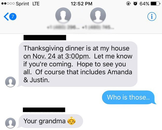 "On Tuesday, he somehow got looped into a group text from an unknown number detailing Thanksgiving dinner plans that included family members ""Amanda"" and ""Justin."" Hinton was confused and asked who these people were. The texter identified herself as ""your grandma."""