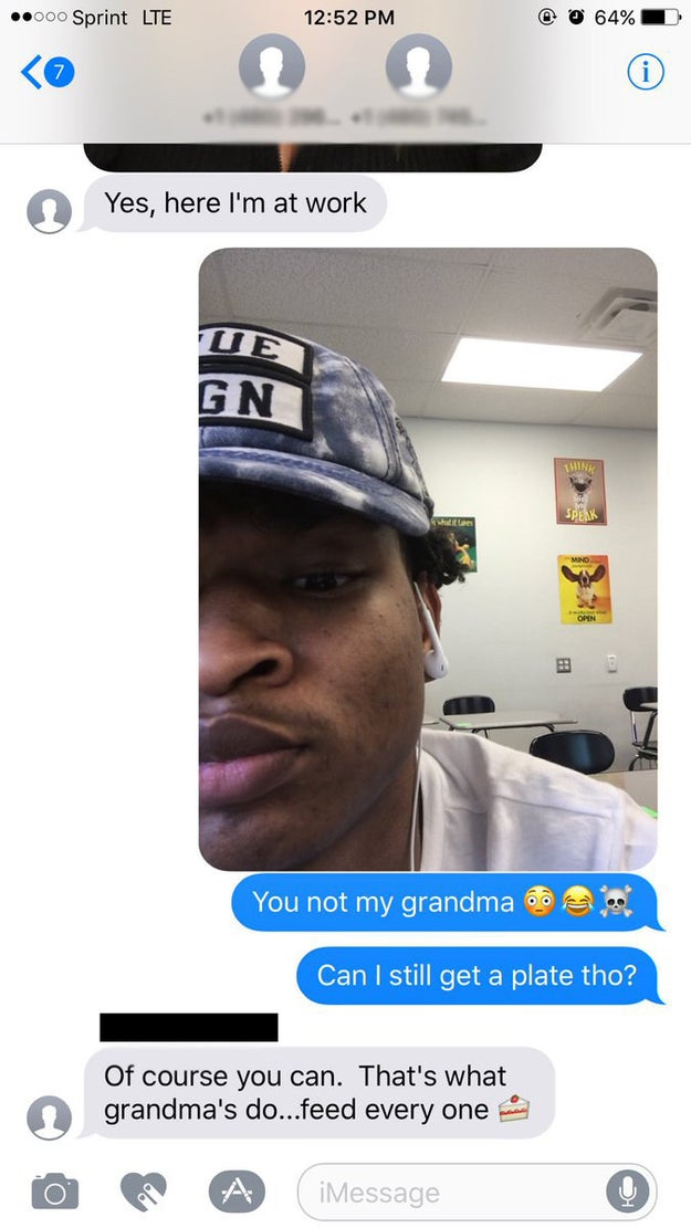 "Hinton then laughed, and responded with his own selfie letting her know she'd reached the wrong grandson. But he asked if he could still have a seat at the table on Thanksgiving. Your Grandma said, ""Of course you can."""