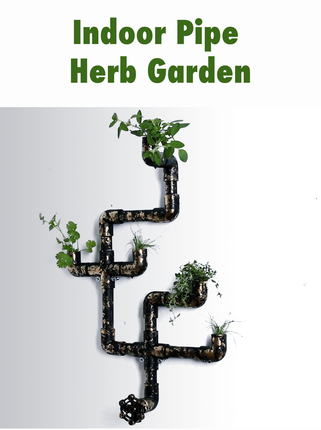 Grow Herbs Indoors And Out With This Stylish Pipe Garden