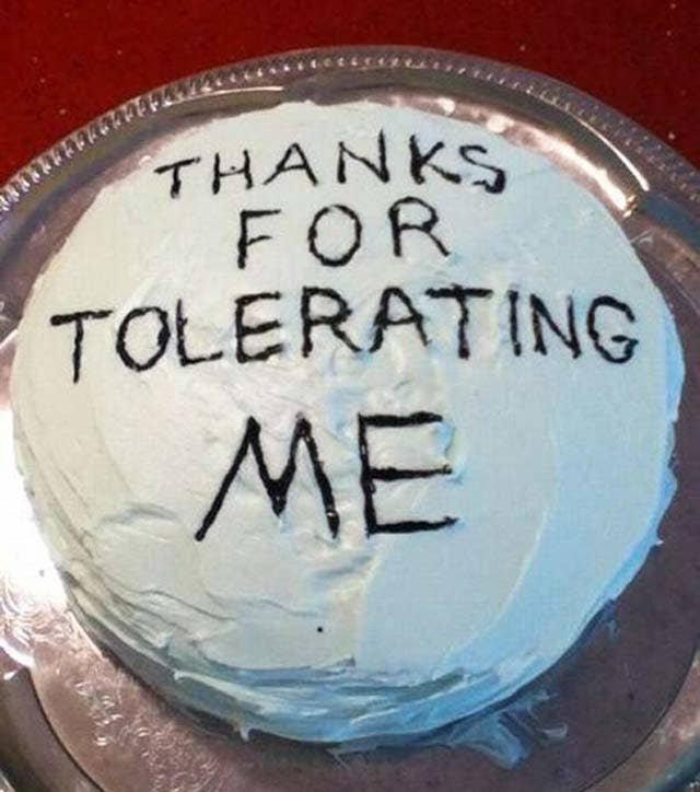 24 Or Saying Thanks In Scrumptious Icing Letters Because At The End Of Day Youre A Nightmare To Live With Too