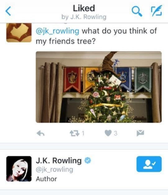 J.K. Rowling even liked her friend's tweet about the tree.