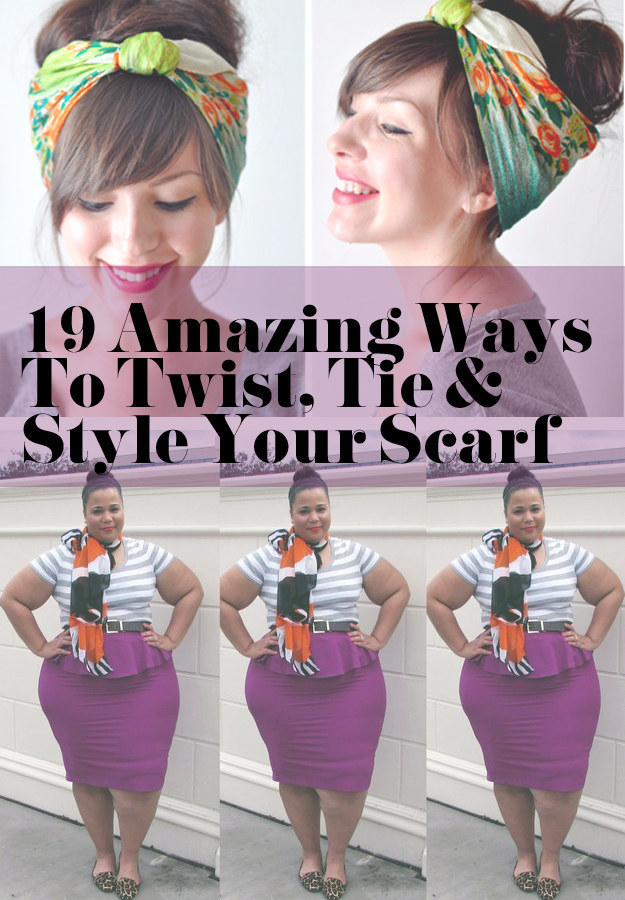 And learn a lots of great ways to tie your scarf for a different look whenever you want.