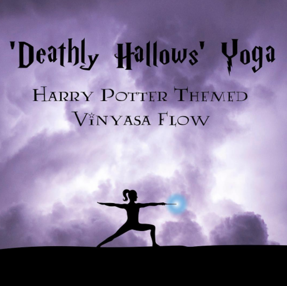 You might need Harry Potter yoga.
