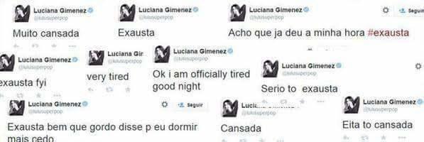 Pode ser que você já tenha visto algum dos muitos tuítes da Luciana Gimenez reclamando que está cansada ou exausta.