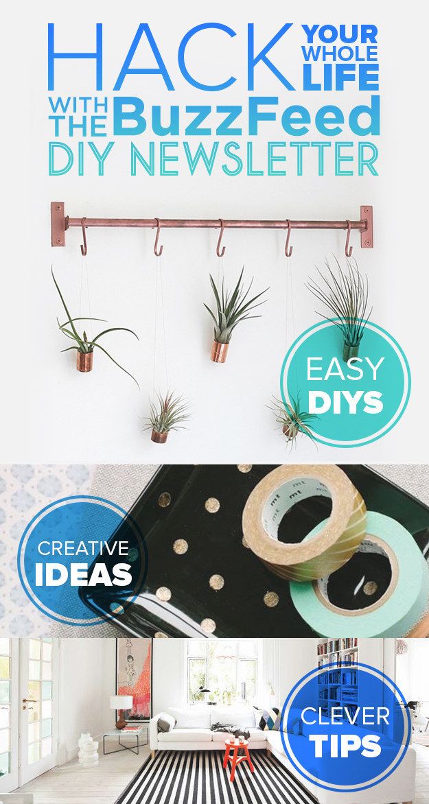 Looking to bring some style, organization, and fun into your life? Give the BuzzFeed DIY newsletter a shot!