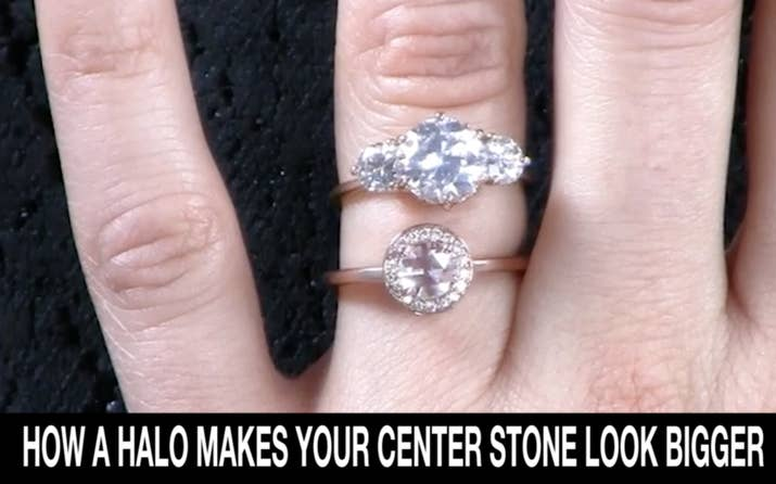 "A halo is a cluster of tiny diamonds encircling the center stone. ""What you save in the center stone you can make up in for in other ways like having a halo,"" Sheffield said. Exhibit A: the roughly 1 carat stone above (with a halo) that looks just as big as the much pricier 2 carat stone. Also, if you have a rose cut stone that isn't as shiny, a halo is a great way to add some extra shimmer."