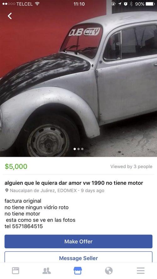 ¿Alguien quiere un vochito sin motor? Lléveselo por solo cinco mil varitos.
