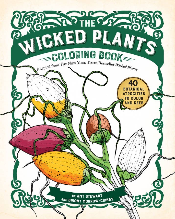 The Wicked Plants Coloring Book For Your Aunt Who Spends Entire Summer Working In Her Garden