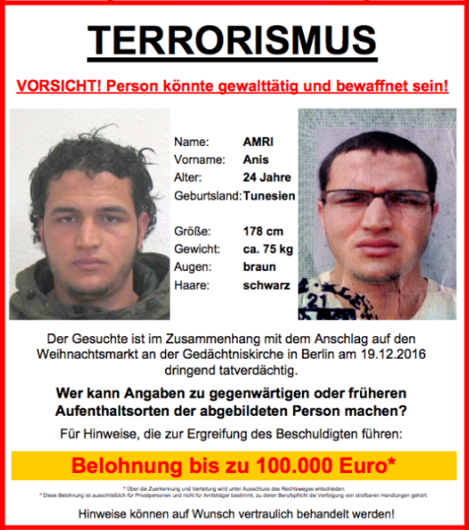 Authorities have offered a €100,000 reward for Amri's capture.
