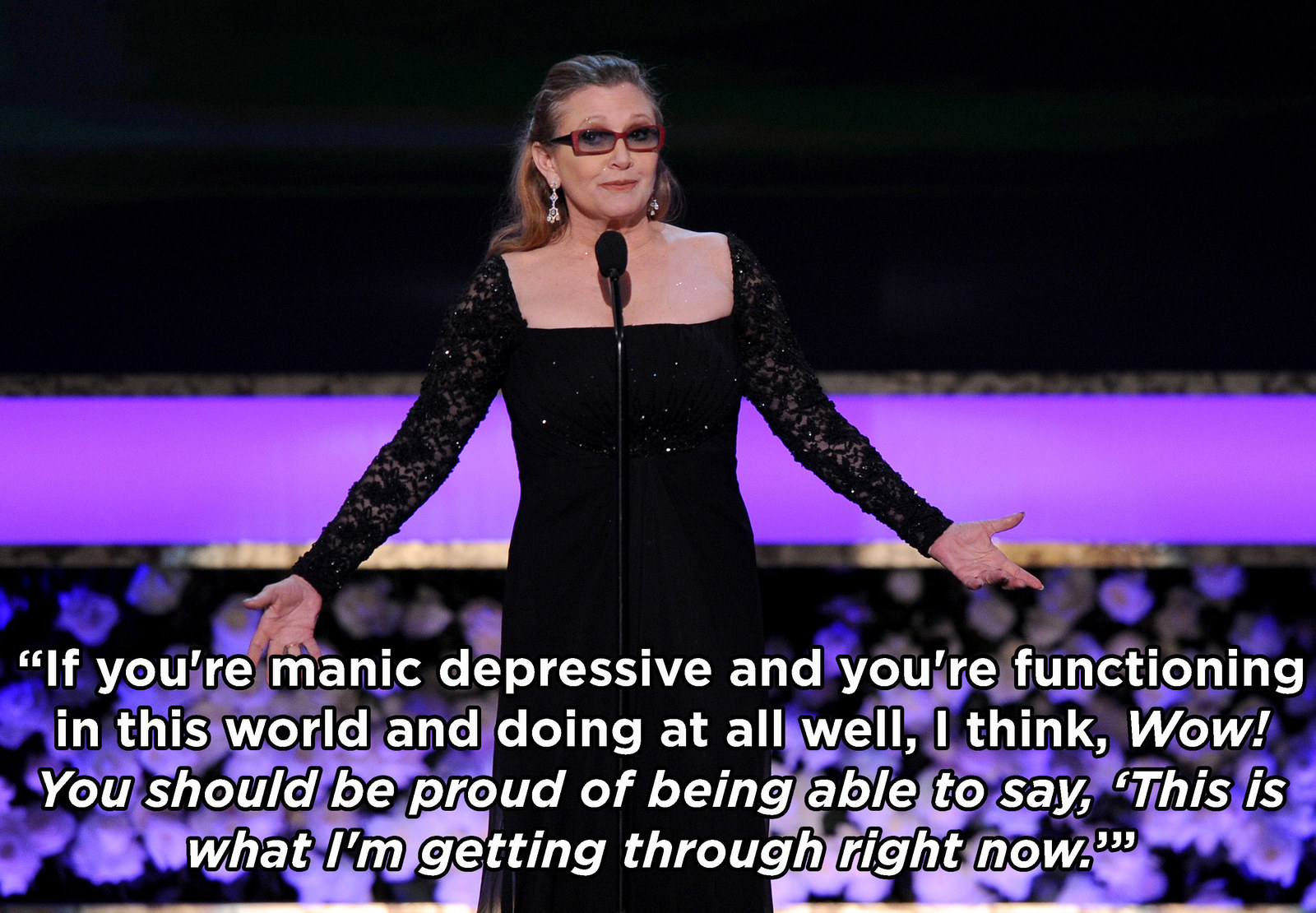 real af things carrie fisher said about living mental illness