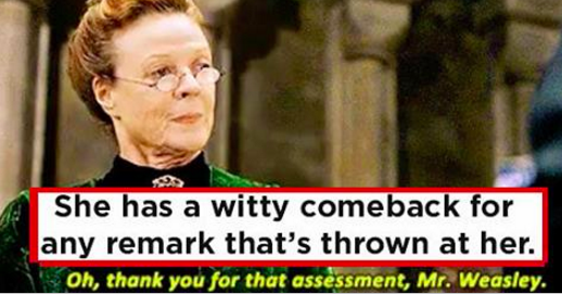 21 Reasons Minerva McGonagall Is The Most Badass Queen Ever