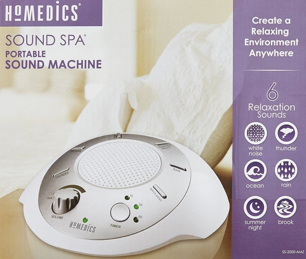Get a sound machine that will make relaxing white noise or nature noises, especially if you have loud neighbors.