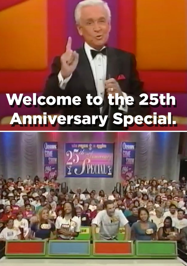 The Price Is Right was celebrating 25 years on the air.