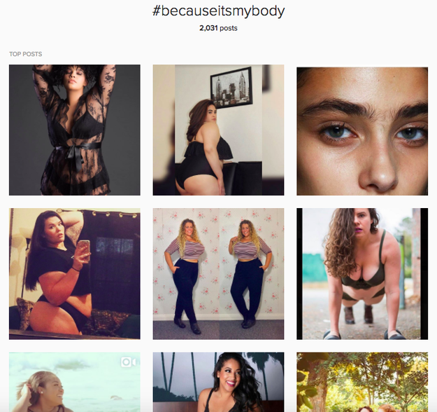 She started the #BecauseItsMyBody tag on Instagram, which invites people to share photos celebrating their physical forms, and posts those photos on her @BecauseItsMyBody account.