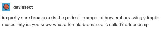 This bromance: