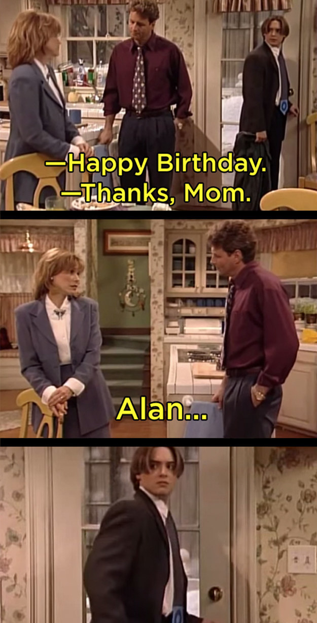 When Alan won't wish his son a happy birthday.