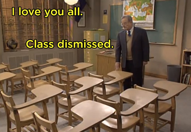 And finally, when Mr. Feeny says goodbye.