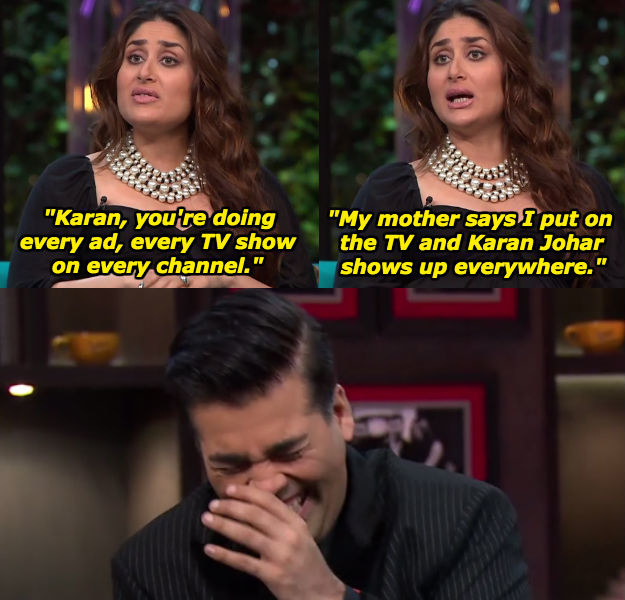 When she sassed Karan for being in literally everything on television.