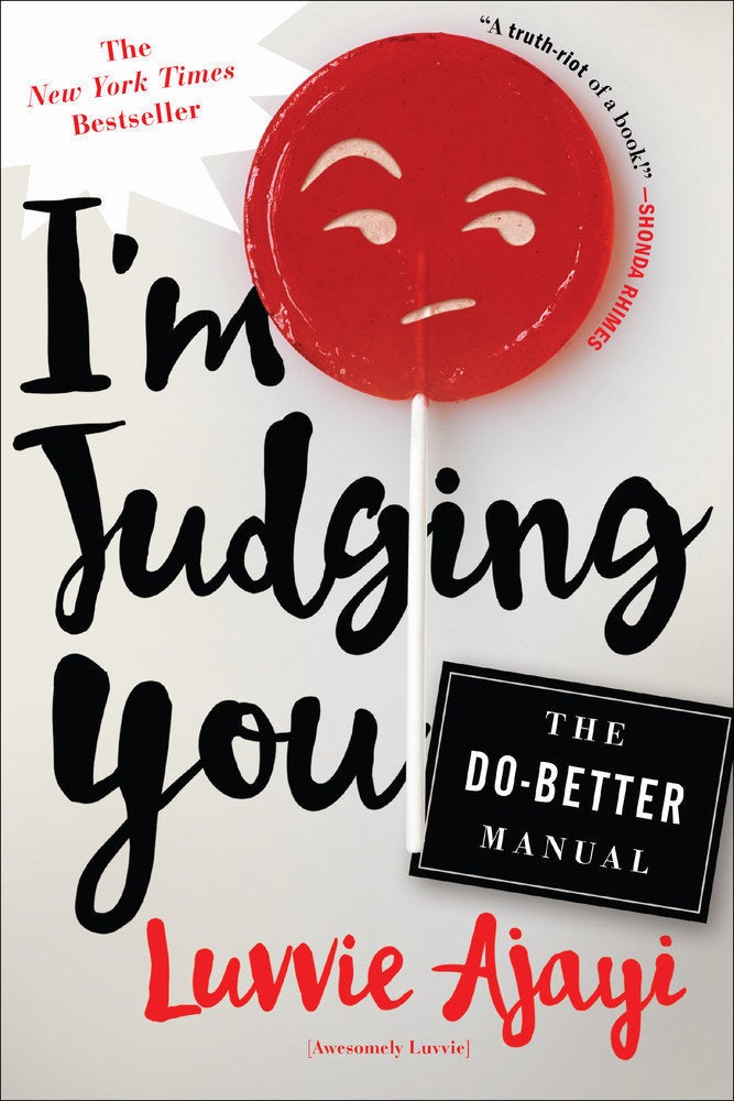 27 books every woman in america should read 2 im judging you by luvvie ajayi fandeluxe Choice Image