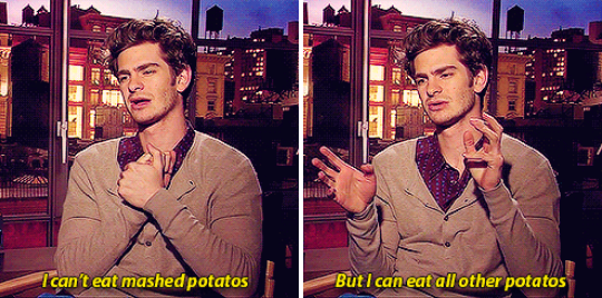 When he said this about mashed potatoes, and the pain in his expression was palpable.