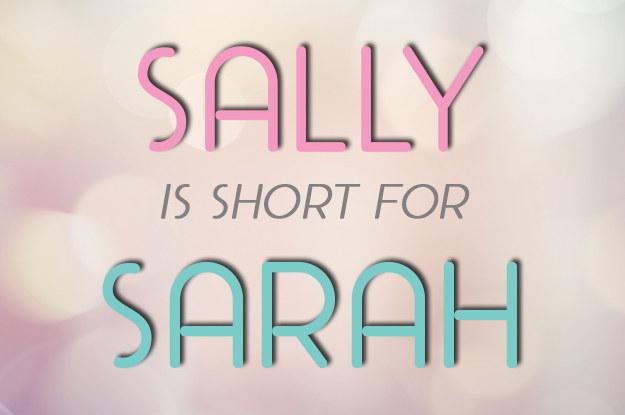 Sally = Sarah