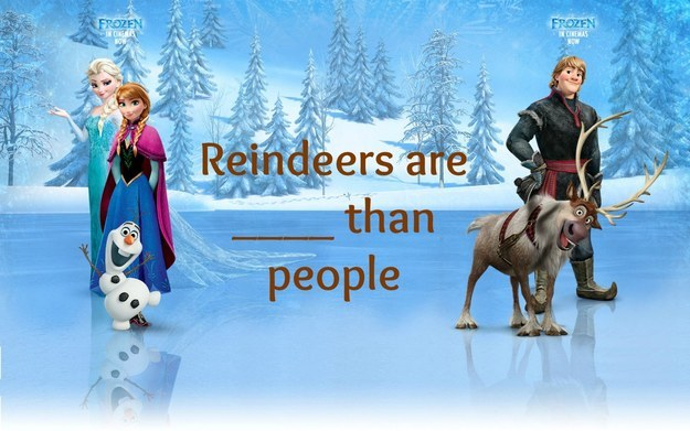 How Well Do You Know Quot Reindeer S Are Better Than People