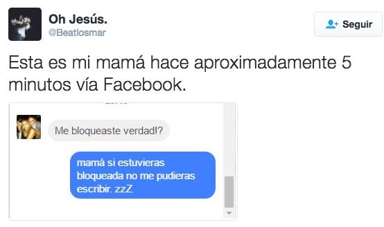 La paranoica que siempre cree que la eliminaron de Facebook.