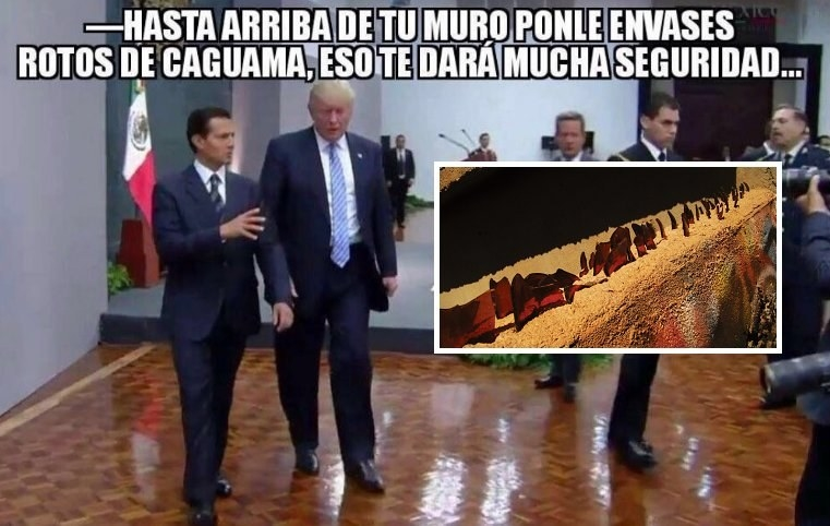 Funny Trump Wall Meme : Memes mexicans are using to deal with the wall