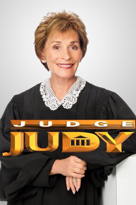 Seeing Judge Judy lay down the law: