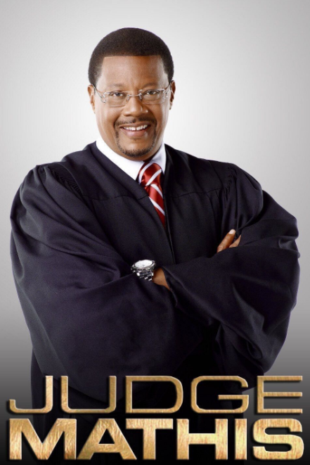 Or Judge Mathis tell it like it is: