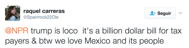"""""""By the way, we love Mexico and its people."""""""