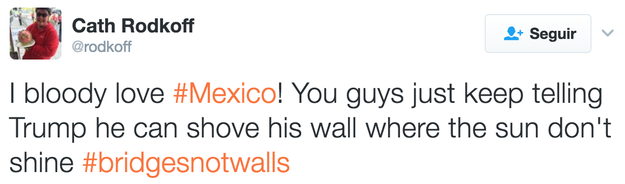 And they support us so that we continue telling Trump that he can put the wall where it does not give the sun.