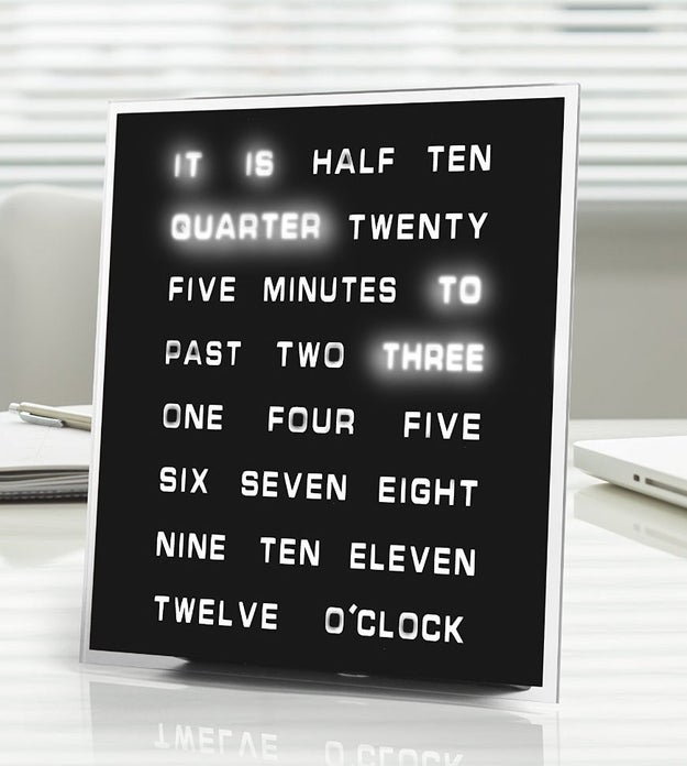 A unique clock that would rather spell out the time for you.