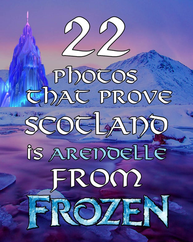 "22 Insane Photos That Prove Scotland Is Arendelle From ""Frozen"""