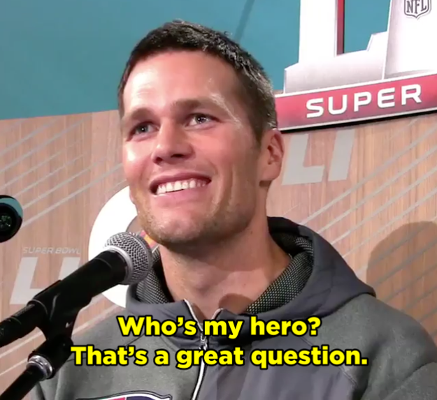 In a recent interview on Super Bowl Media Day (that's a thing, apparently) a young boy asked the quarterback who his hero was.