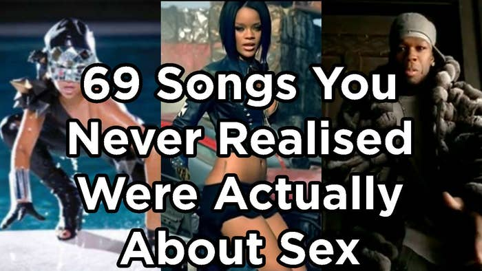 69 Songs You Never Realised Were Actually About Sex